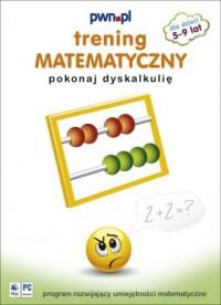 Trening matematyczny. Pokonaj dyskalkulię - okładka książki