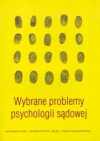 Wybrane problemy psychologii sądowej - okładka książki