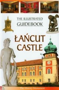 Zamek Łańcut. Przewodnik ilustrowany (wersja ang.) - okładka książki