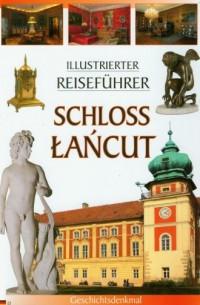 Zamek Łańcut. Przewodnik ilustrowany (wersja niem.) - okładka książki
