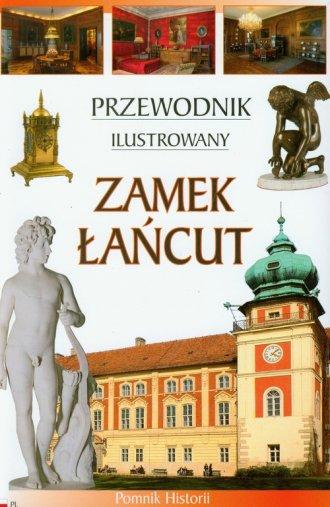 Zamek Łańcut. Przewodnik ilustrowany - okładka książki
