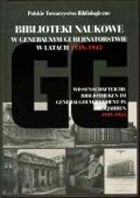 Biblioteki naukowe w Generalnym - okładka książki