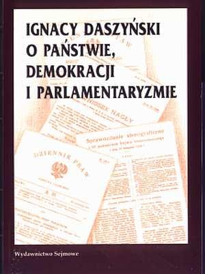Ignacy Daszyński o państwie, demokracji - okładka książki