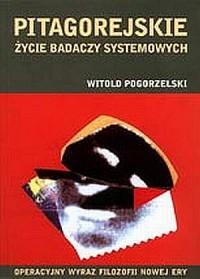 Pitagorejskie życie badaczy systemowych. - okładka książki