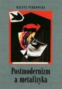 Postmodernizm a metafizyka - okładka książki