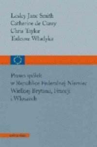 Prawo spółek w Republice Federalnej Niemiec, Wielkiej Brytanii, Francji i Włoszech - okładka książki