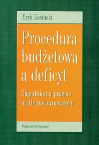 Procedura budżetowa a deficyt. - okładka książki