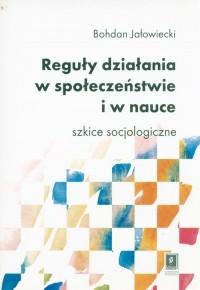 Reguły działania w społeczeństwie - okładka książki