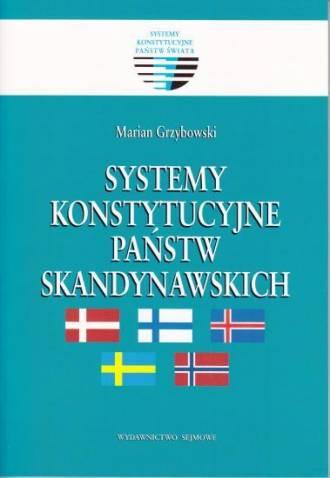 Systemy konstytucyjne państw skandynawskich. - okładka książki