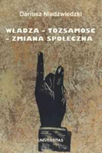 Władza - tożsamość - zmiana społeczna - okładka książki