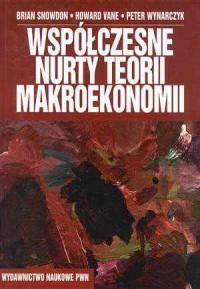 Współczesne nurty teorii makroekonomi - okładka książki