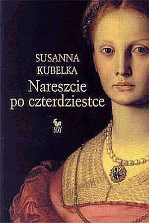 ok�adka ksi��ki - Nareszcie po czterdziestce - Susanna Kubelka