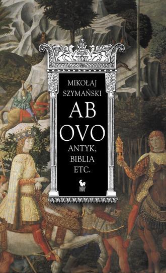 Ab ovo. Antyk, Biblia etc. - okładka książki