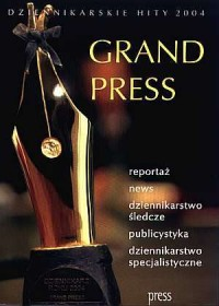 Grand Press. Dziennikarskie hity 2004 (+ CD) - okładka książki