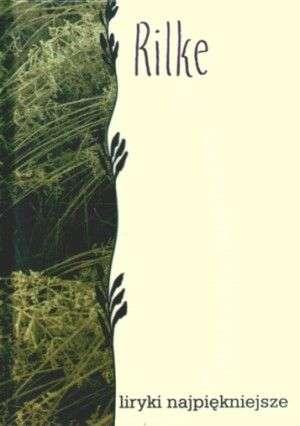 Liryki najpiekniejsze. Rilke - okładka książki
