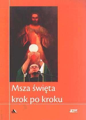 Msza Święta krok po kroku - okładka książki