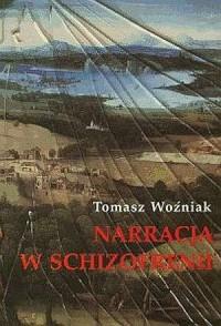 Narracja w schizofrenii - Tomasz - okładka książki