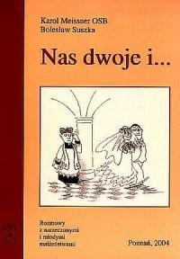 Nas dwoje i... - okładka książki