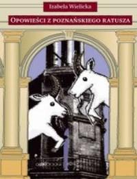 Opowieści z poznańskiego ratusza - okładka książki