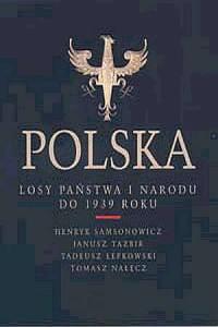 Polska. Losy państwa i narodu do 1939 roku - okładka książki