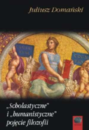 Scholastyczne i humanistyczne pojęcie - okładka książki