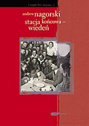 Stacja końcowa - Wiedeń - okładka książki