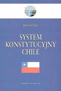 System konstytucyjny Chile. Seria: - okładka książki