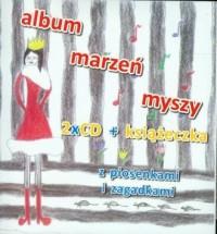 Album marzeń myszy (+ 2 CD) - okładka książki