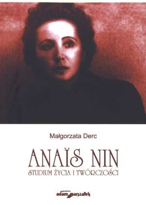 Anais Nin. Studium życia i twórczości - okładka książki