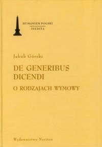 De generibus dicendi. O rodzajach wymowy. - okładka książki