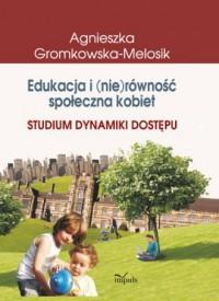 Edukacja i (nie)równość społeczna - okładka książki