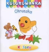 okładka książki - Kolory. Kolorowanka Okruszka