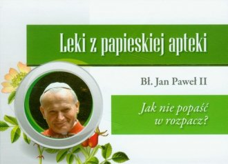 Leki z papieskiej apteki. Jak nie - okładka książki