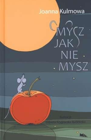 Mysz jak nie mysz - okładka książki