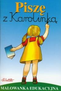 Piszę z Karolinką - okładka książki