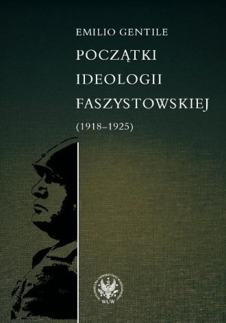 Początki ideologii faszystowskiej - okładka książki