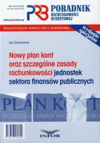 Poradnik rachunkowości budżetowej. Nowy plan kont oraz szczególne zasady rachunkowości jednostek sektora finansów publicznych - okładka książki