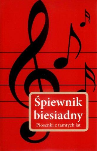 Śpiewnik biesiadny - okładka książki