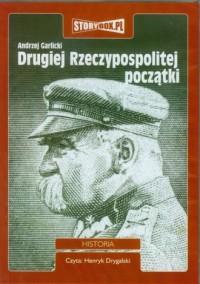 Drugiej Rzeczypospolitej początki - okładka książki