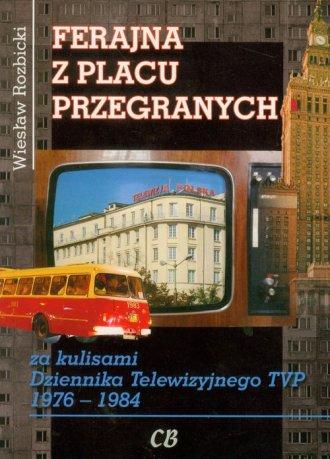 Ferajna z Placu Przegranych - okładka książki