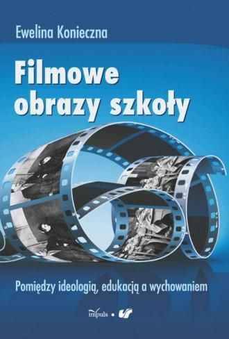 Filmowe obrazy szkoły - okładka książki