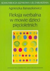 Fleksja werbalna w mowie dzieci - okładka książki