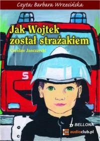 Jak Wojtek został strażakiem - pudełko audiobooku