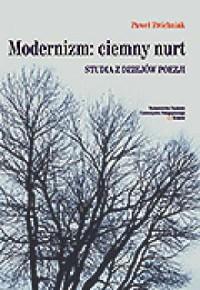 Modernizm: ciemny nurt. Studia - okładka książki