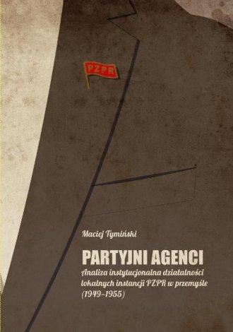 Partyjni agenci - okładka książki