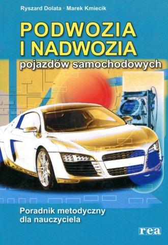 Podwozia i nadwozia pojazdów samochodowych. - okładka podręcznika