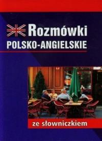 Rozmówki polsko-angielskie ze słowniczkiem - okładka książki