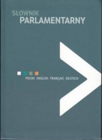 Słownik parlamentarny - Wydawnictwo - okładka książki