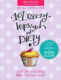 101 rzeczy lepszych od diety - okładka książki