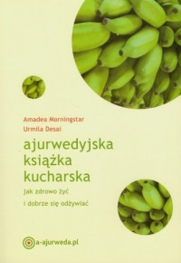 Ajurwedyjska książka kucharska - okładka książki
